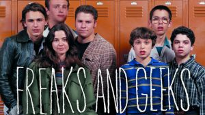 #4 Freaks and Geeks - Available on Netflix