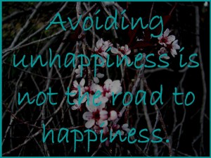 Avoiding Unhappiness